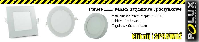 Panele LED natynkowe i podtynkowe POLUX MARS NOWO��!!